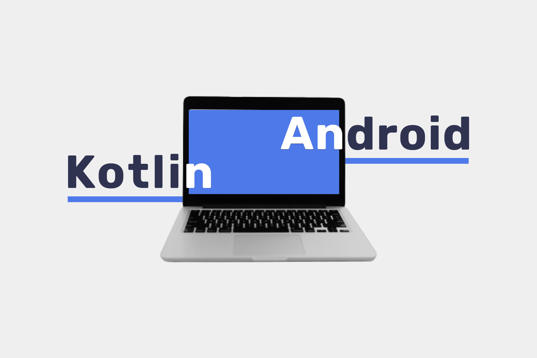 Best Android and Kotlin Questions You Should Ask Developers at a Job Interview