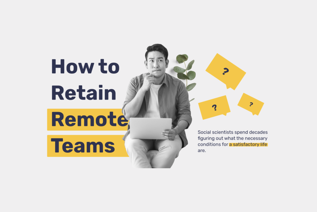 How to Retain Remote Teams: 4 Challenges and Ways to Help Employees Stay at Work